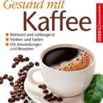 Ist Kaffe gesund?
